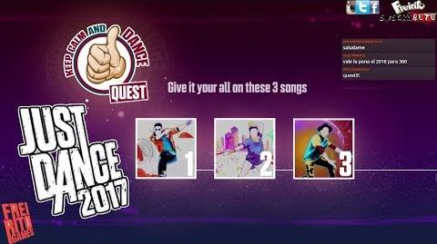 JUST DANCE 2017 Keep Calm and Dance Quest Sorry - Cheap Thrills - Dont Wanna Know