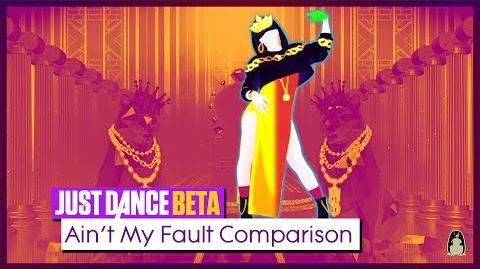 Ain't My Fault - BETA Comparison