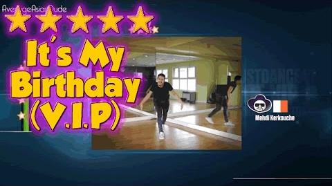 Just Dance 2015 - It's My Birthday (Mehdi Kerkouche) - 5* Stars