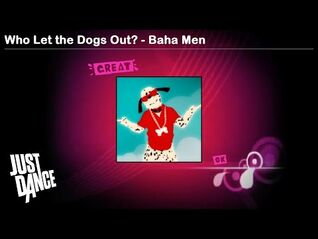 Who Let the Dogs Out? - Baha Men - Just Dance 1