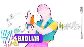 Bad Liar - Just Dance 2018