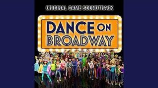 Dance on Broadway (Original Game Soundtrack) - You Can't Stop the Beat