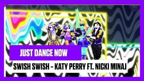 Swish Swish - Just Dance Now