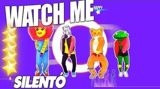 🌟 Just Dance 2017 Watch Me (Whip Nae Nae) - Silentó 5 Star 🌟