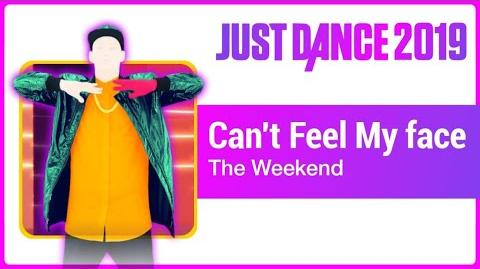 Can't Feel My Face - Just Dance 2019
