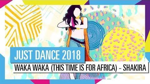 WAKA WAKA - SHAKIRA JUST DANCE 2018 OFFICIAL HD