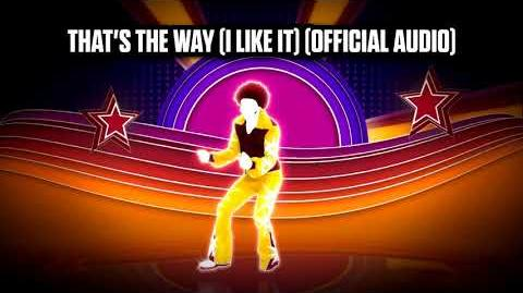 That's The Way (I Like It) (Official Audio) - Just Dance Music