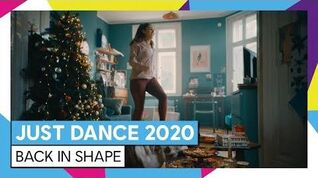 JUST DANCE 2020 – MORE THAN JUST DANCE - BACK IN SHAPE