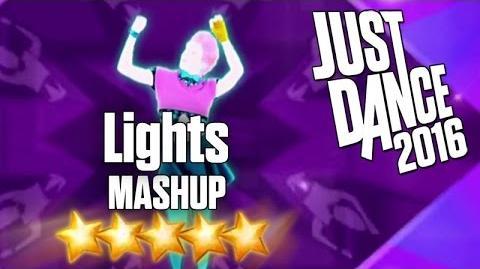 Just Dance 2016 - Lights (MASHUP) - 5 stars