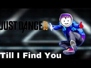 Just Dance 2017 - Till I Find You by Austin Mahone w- lyrics - 5 Stars