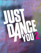 Just Dance You 2