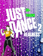Just Dance Realness 2