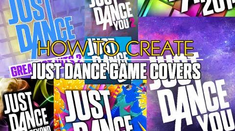 How_to_Make_a_Just_Dance_Game_Cover
