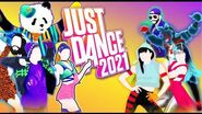 Just Dance 2021 Songlist Part 1 fanmade-1587571584