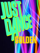 Just Dance Golden