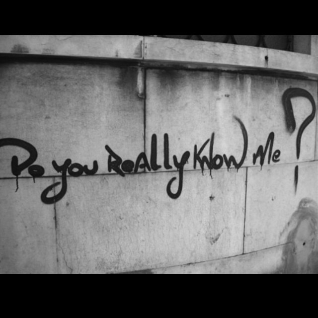 Do You Really Know Me?