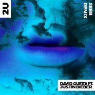 2U (Seeb Remix)