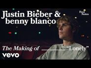 Justin Bieber, benny blanco - Lonely (The Making of 'Lonely'-Vevo Footnotes)