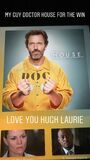 Love you Hugh Laurie
