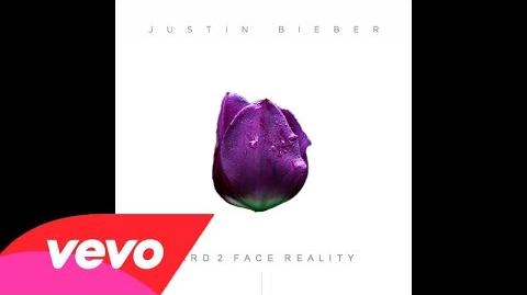 Justin Bieber - Hard 2 Face Reality (Full Version)