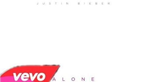 Justin Bieber - Alone ( Original Version )