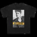 Believe B+W Photo T-Shirt