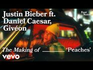 Justin Bieber - The Making of 'Peaches' - Vevo Footnotes ft