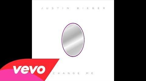 Justin Bieber - Change Me (Audio)