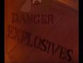 Dangers Explosives
