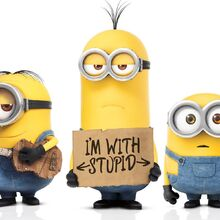 Minions 2015-im-with-stupid-wallpaper.jpg