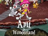 Ami in Wonderland