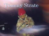 Tommy Strate Part. 1