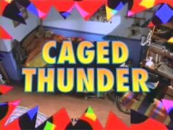 Action League Now! Caged Thunder.jpg