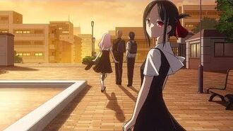 Kaguya-Sama_Love_is_War_Season_2_Ending_Full_-_『Kaze_ni_Fukarete』by_Haruka_Fukuhara