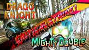 Drago Knight Mighty Double Critical Strike (Prelude)