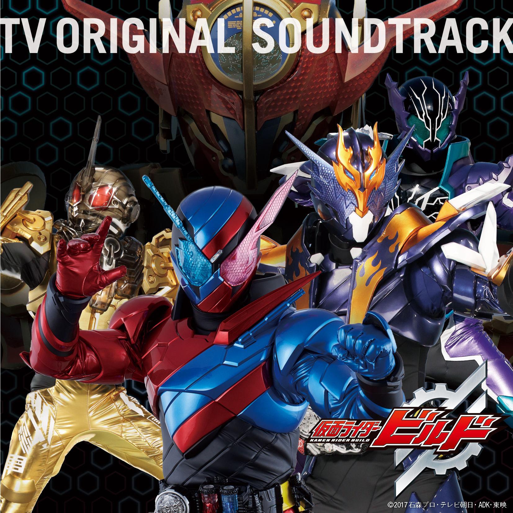 Kamen Rider Build TV Original Sound Track