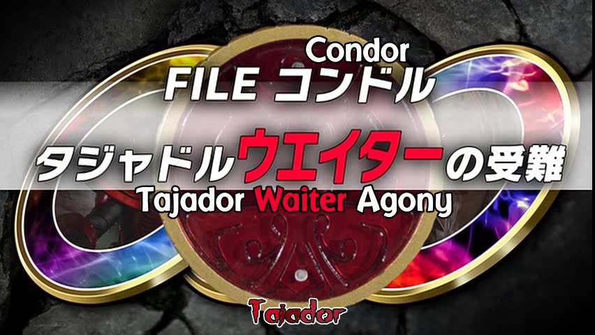 File Condor: Tajadol's Waiter Suffering