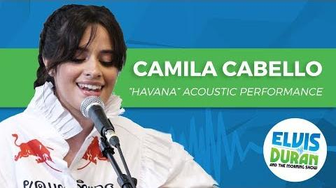 "Camila Cabello - ""Havana"" Acoustic Elvis Duran Live"