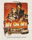 My Oh My - Music Video poster