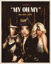 My Oh My - Music Video poster (1)