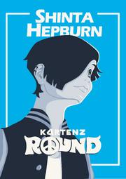 Kartenz Round Shinta Hepburn Poster.png