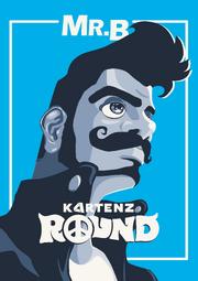Kartenz Round Mr B Poster.png