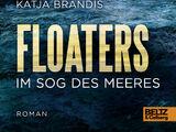 Floaters Im Sog des Meeres