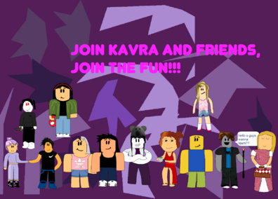 Join Kavra and Friends!!!.png