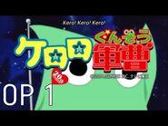 『ケロロ軍曹』Keroro Gunso OP 1「EN Sub」