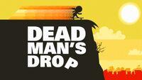 Deadman'sdrop hdtitlecard.jpg