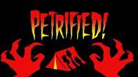 Petrified! hqtitlecard.jpg