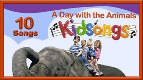 A Day with the Animals by Kidsongs Top Nursery Rhymes