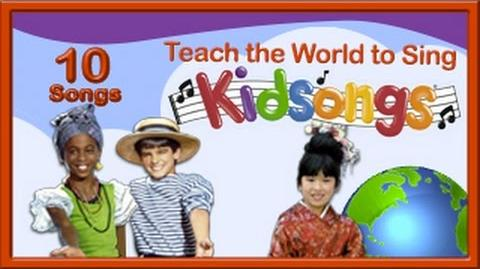I'd Like To Teach the World to Sing Kidsongs Nursery Rhymes