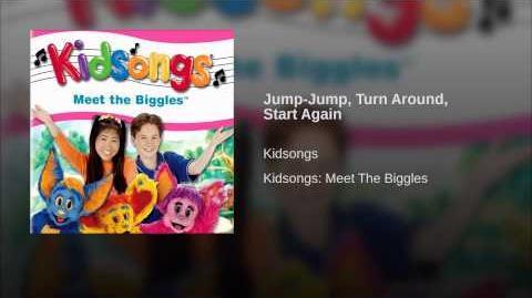 Jump-Jump, Turn Around, Start Again